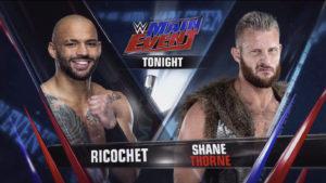 ricochetthorneme 300x169 - Ricochet de retour à Main Event !!